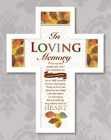 Wood Message Cross 10 3/4 inch/Loving Memory   (12607)