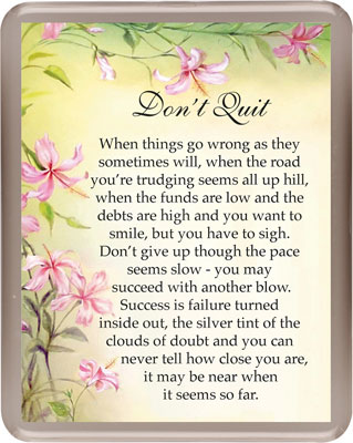 Acrylic Fridge Magnet/Don't Quit   (3341)