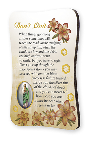 Wood Plaque/Fridge Magnet/Don't Quit   (33732)
